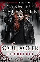 Souljacker: A Lily Bound Novel: 1