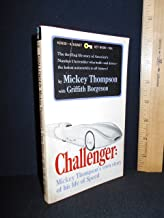 Challenger: Mickey Thompson's Own Story of His Life of Speed