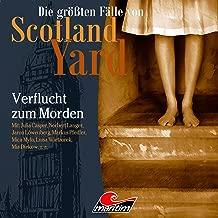 Verflucht zum Morden: Die größten Fälle von Scotland Yard 33