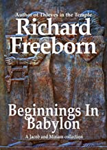 Beginnings in Babylon: A Jacob and Miriam Collection