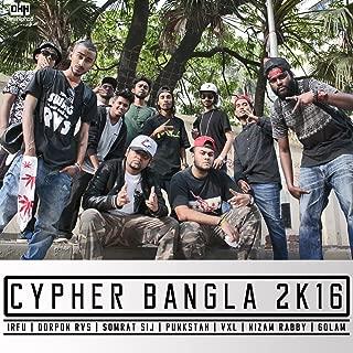 Cypher Bangla 2k16 (feat. Dorpon Rvs, Somrat Sij, Punkstah, Vxl, Nizam Rabby & Golam) - Single