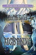 Aegis Rising (The Aegis Islands Adventure Series Book 1)