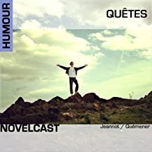 Quêtes: Collection Novelcast