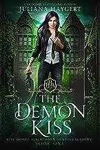 The Demon Kiss (Rite World: Blackthorn Hunters Academy Book 1)