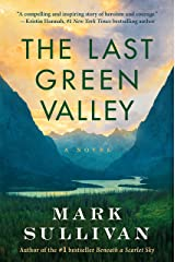 The Last Green Valley: A Novel Kindle Edition