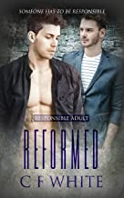 Reformed (Responsible Adult Book 3)