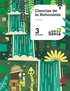Ciencias de la naturaleza. 3 Primaria. Más Savia. Cantabria