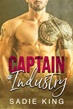 Captain of Industry: An older alpha male and younger woman office romance (Filthy Rich Love Book 6)