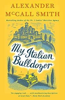 My Italian Bulldozer: A Paul Stuart Novel (1) (Paul Stuart Series)