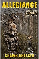 Allegiance (Surviving the Zombie Apocalypse Book 5) Kindle Edition
