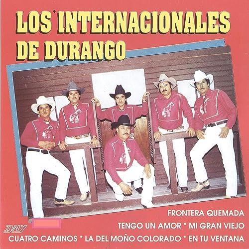 Me Traes De Un Ala de Los Internacionales De Durango en Amazon Music - Amazon.es