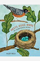 Nests, Eggs, Birds: An Illustrated Aviary Kindle Edition