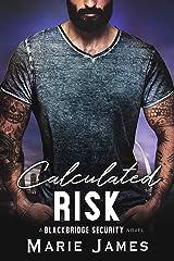 Calculated Risk (Blackbridge Security Book 5) Kindle Edition