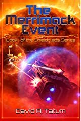 The Merrimack Event (Shieldclads Book 1) Kindle Edition