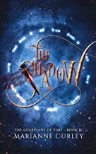 The Shadow (The Guardians of Time Book 4)