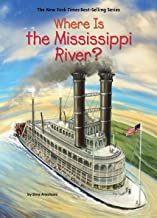 Where Is the Mississippi River? (Where Is?)