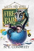Fireball (Witch's Path World Book 3)