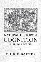 Natural History of Cognition: Mind over Matter
