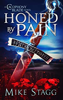 Honed by Pain (The Cacophony Blade Book 5)