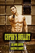 Cupid's Bullet (English Edition)
