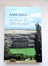 Sam Hill, the Prince of Castle Nowhere