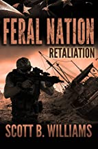 Feral Nation - Retaliation (Feral Nation Series Book 10)