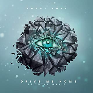 Drive Me Home (feat. Myah Marie) [Radio Edit]