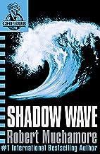 Shadow Wave: Book 12 (CHERUB Series) (English Edition)