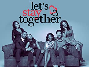 Let's Stay Together Season 3