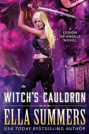 Witch's Cauldron (Legion of Angels Book 2)