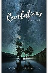 Revelations (Spirit, Book 2) Kindle Edition