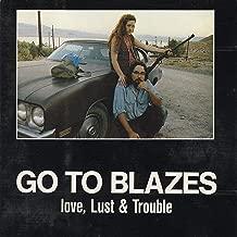 Love, Lust & Trouble