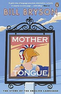 Mother Tongue: Bill Bryson