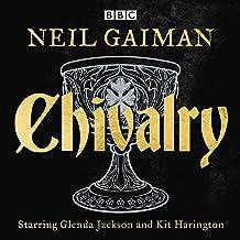 Chivalry: A BBC Radio Full-Cast Reading