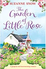 The Garden of Little Rose: A gorgeous and heartwarming romance (Welcome to Thorndale Book 2) Kindle Edition