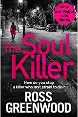 The Soul Killer: A gritty, heart-pounding crime thriller (The DI Barton Series Book 2) Kindle Edition