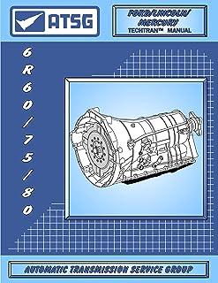 ATSG 6R60/75/80 Manual de reparo de transmissão (6R60 Transmissão - Kit mestre de transmissão 6R60 - 6R60 Explorer - Melho...