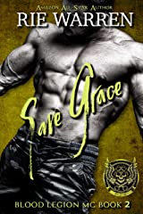 Save Grace (Blood Legion MC Book 2) Kindle Edition