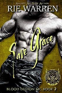 Save Grace (Blood Legion MC Book 2)