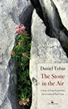 The Stone in the Air: A Suite of Forty Poems from the German of Paul Celan