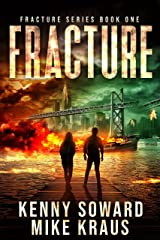 Fracture: Fracture Book 1: (A Post-Apocalyptic Survival Thriller) Kindle Edition