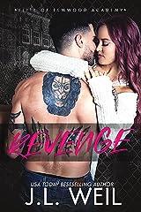 Revenge: A Dark High School Romance (Elite of Elmwood Academy Book 3) (English Edition) Format Kindle