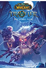 The Traveler: The Spiral Path (World of Warcraft) Kindle Edition
