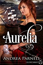 Aurelia: A Sea Swept Romance