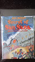 Secret of San Saba: A Tale of Phantoms and Greed in the Spanish Southwest (Death Rattle Series)