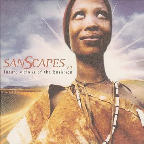Kalahari San Storm (System 7 Mix) by The Bushmen of the