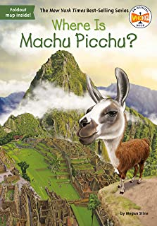 Where Is Machu Picchu? (Where Is?)
