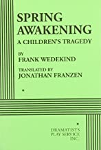 Spring Awakening: A Children's Tragedy (Acting Edition for Theater Productions)