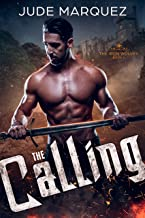 The Calling: MM Medieval Paranormal Romance (The Iron Wolves Book 1)