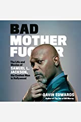 Bad Motherfucker: The Life and Movies of Samuel L. Jackson, the Coolest Man in Hollywood Audio CD